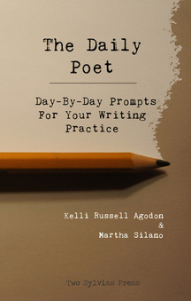 Daily Poet: Day-By-Day Prompts For Your Writing Life